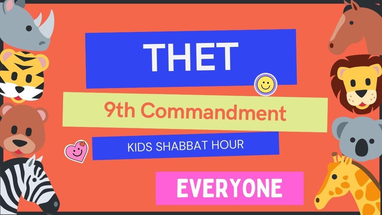 Kids Shabbat Hour THET 9th Commandment
