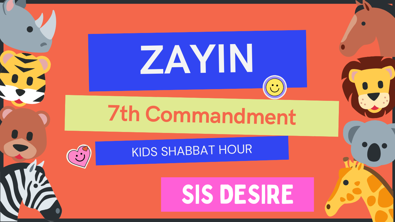 Kids Shabbat Hour Zayin 7th Commandment