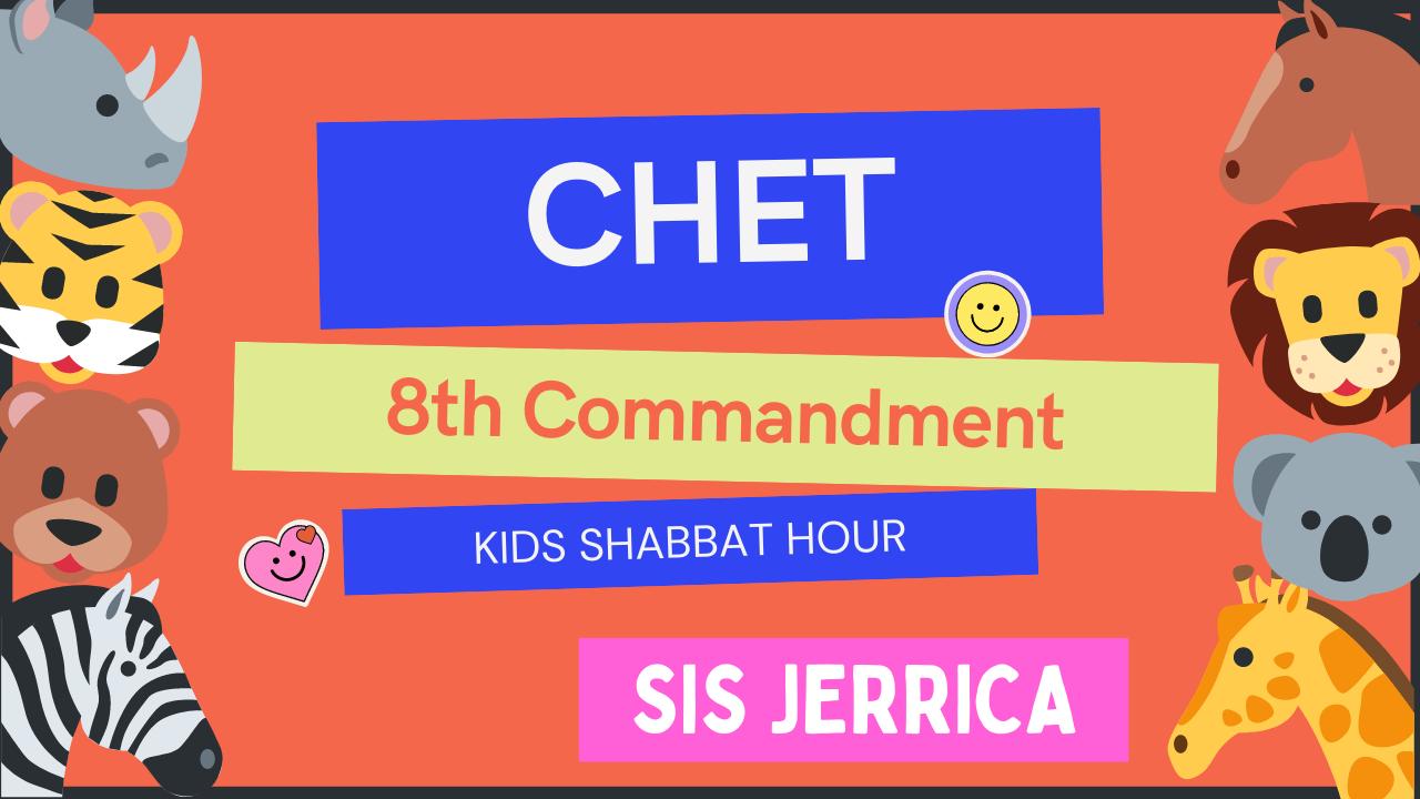_Kids Shabbat HourChet 8th Commandment