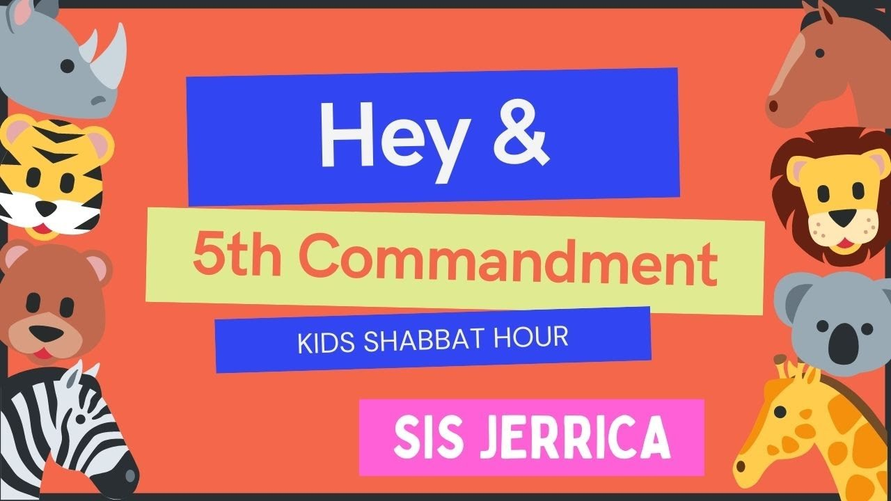 May 8, 2021— 5th _Commandment__Hey (Kids Shabbat Hour)
