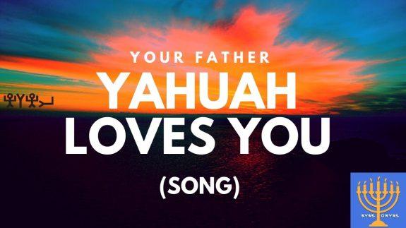 Yahuah Loves You